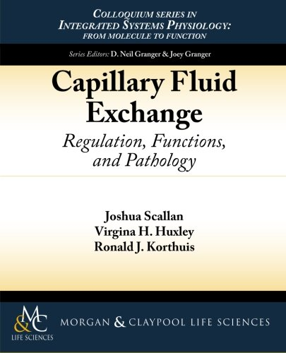 Capillary Fluid Exchange: Regulation, Functions, and Pathology