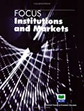 img - for Institutions and markets (Focus) (Focus) book / textbook / text book