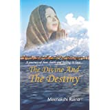 The Divine And The Destiny