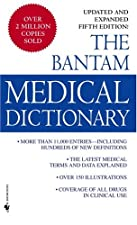 The Bantam Medical Dictionary Updated and Expanded by Laurence Urdang
