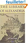 The Library of Alexandria: Centre of...