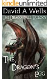 The Dragon's Egg (Dragonfall Book 1)