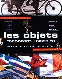echange, troc Baylac, J. Garrigues - Les objets racontent l'Histoire
