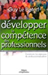 DEVELOPPER LA COMPETENCE DES PROFESSI...