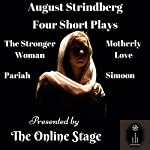 Four Short Plays | August Strindberg