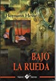 img - for Bajo La Rueda (Spanish Edition) book / textbook / text book