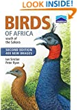 Birds of Africa South of the Sahara: Second Edition