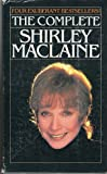 The Complete Shirley MacLaine: Don't Fall Off the Mountain, You Can Get There from Here, Out on a Limb, & Dancing in the Light [Box set] [Paperback] (0553328212) by Shirley MacLaine