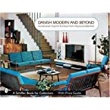 Danish Modern And Beyond: Scandinavian Inspired Furniture From Heywood-wakefield (Schiffer Book for Collectors) ~ Donna S. Baker