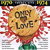 Only Love: 1970-1974 (Series)