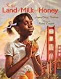 In the Land of Milk and Honey (0060253835) by Thomas, Joyce Carol
