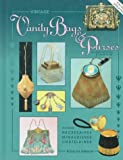 Vintage Vanity Bags and Purses: An Identification & Value Guide, Featuring Necessaires. Minaudieres, Chantelaines