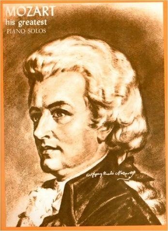 Mozart: His Greatest Piano Solos