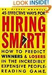 Hiring Smart!: How to Predict Winners...