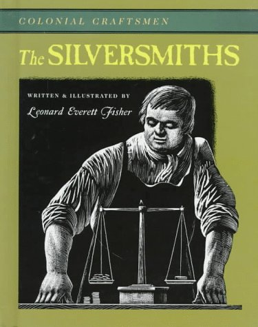 The Silversmiths (Colonial Craftsmen)