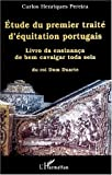 echange, troc Carlos Henriques Pereira - Etude du premier traite d'equitation portugais. livro da ensinanca de bem c