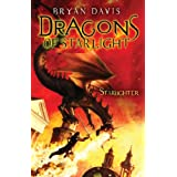 Starlighter (Dragons of Starlight) ~ Bryan Davis