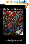The Butterfly's Way: Voices from the...