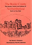 img - for Border County: People, History and Folklore of Northumberland, North of the Wall book / textbook / text book