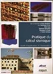 Pratique du calcul sismique : Guide d...