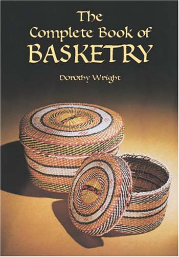 Complete Book of Basketry