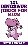 101 Dinosaur Jokes for Kids