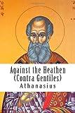 Against the Heathen (Contra Gentiles)