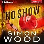 No Show | Simon Wood