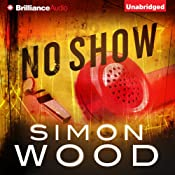 No Show | [Simon Wood]