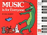 Music Is for Everyone Reader, Level 1