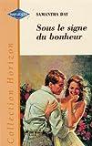 img - for Sous le signe du bonheur : Collection : Harlequin horizon n  HH01 book / textbook / text book