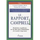 Le Rapport Campbell : La plus vaste �tude internationale � ce jour sur la nutritionpar Colin Campbell