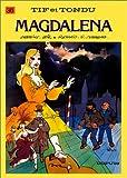 "Afficher ""Tif et Tondu n° 36 Magdalena"""