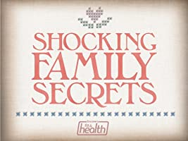 Shocking Family Secrets Season 1
