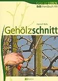Image de Gehölzschnitt. BdB-Handbuch XIII,  Grün ist Leben