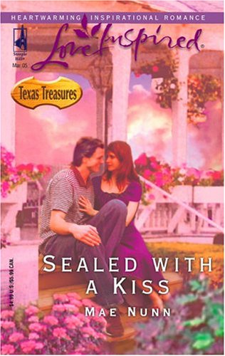 Sealed with a Kiss (Texas Treasures Series #1) (Love Inspired #293), Nunn,Mae