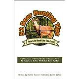 Deer Hunting: 52 Deer Hunting Tips ~ Donnie Hoover