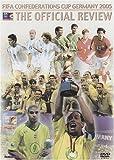 FIFA コンフェデレーションズカップ ドイツ2005 大会総集編 [DVD]