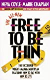 The All New Free to Be Thin (1556615345) by Coyle, Neva