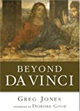 Beyond Da Vinci (1596270004) by Greg Jones