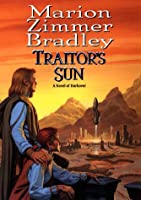 Traitor's Sun (Daw Book Collectors)