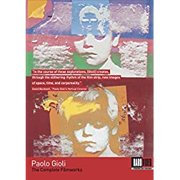 Paolo Gioli: The Complete Filmworks