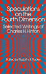 Speculations on the Fourth Dimension:...