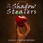Rise of the Shadow Stealers: The Firebird Chronicles | Daniel Ingram-Brown