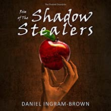 Rise of the Shadow Stealers: The Firebird Chronicles Audiobook by Daniel Ingram-Brown Narrated by Alaina Wis