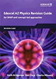 Edexcel A2 Physics Revision Guide (EDEXCEL A LEVEL SCIENCES)