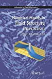 img - for Numerical Models in Fluid-Structure Interaction (Advances in Fluid Mechanics) book / textbook / text book