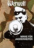 Werwolf - Winke für Jagdeinheiten title=