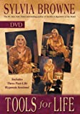 Sylvia Browne's Tools for Life [DVD]