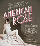 American Rose: A Nation Laid Bare: The Life and Times of Gypsy Rose Lee